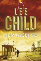Lee Child: Nevracaj sa