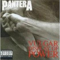 Vulgar Display Of Power - Pantera